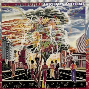 Earth Wind and Fire Last Days and Time Album Cover