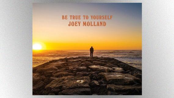 M_JoeyMollandBeTrueToYourself630_081920