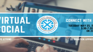 Attend the Connect Marquette Virtual Social